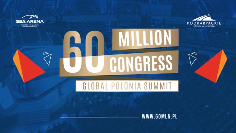 """""""Kongres 60 mln – globalny zjazd Polonii"""""""
